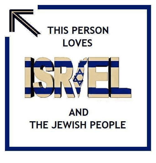jewish people: THIS PERSON  LOVES  AND  THE JEWISH PEOPLE