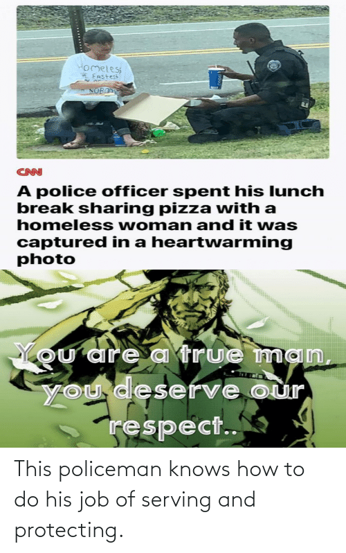 job: This policeman knows how to do his job of serving and protecting.