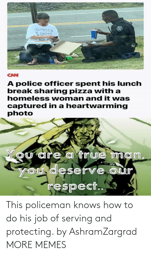 protecting: This policeman knows how to do his job of serving and protecting. by AshramZargrad MORE MEMES