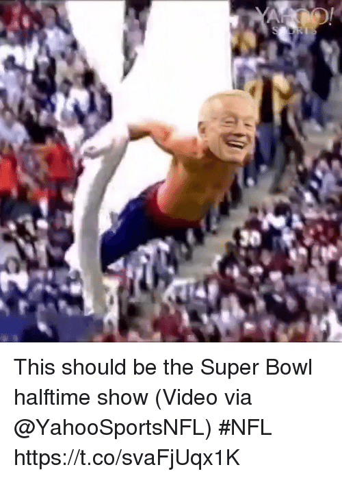Nfl, Sports, and Super Bowl: This should be the Super Bowl halftime show   (Video via @YahooSportsNFL) #NFL  https://t.co/svaFjUqx1K