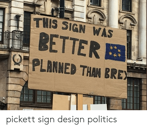 Politics, Design, and Sign: THIS SIGN WAS  BETTER  OPLANNED THAN BRE pickett sign design  politics