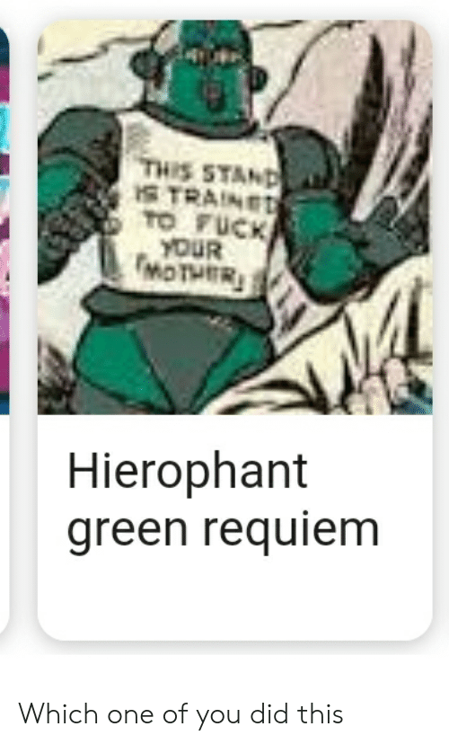 🦅 25+ Best Memes About Hierophant Green | Hierophant Green Memes