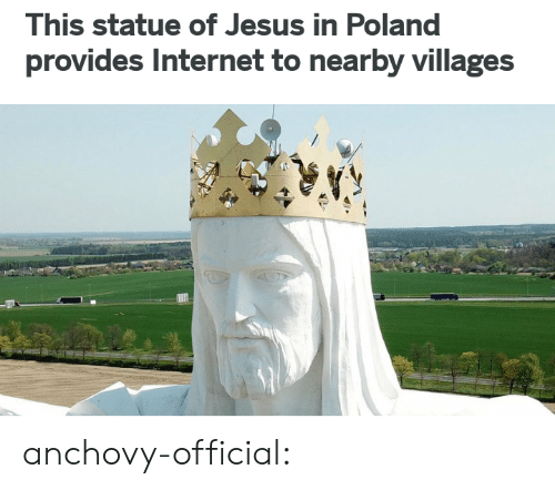 Internet, Jesus, and Tumblr: This statue of Jesus in Poland  provides Internet to nearby villages anchovy-official: