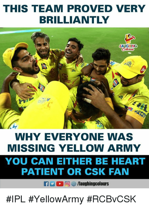 Army, Heart, and Patient: THIS TEAM PROVED VERY  BRILLIANTLY  AUGHINO  WHY EVERYONE WAS  MISSING YELLOW ARMY  YOU CAN EITHER BE HEART  PATIENT OR CSK FAN #IPL #YellowArmy #RCBvCSK