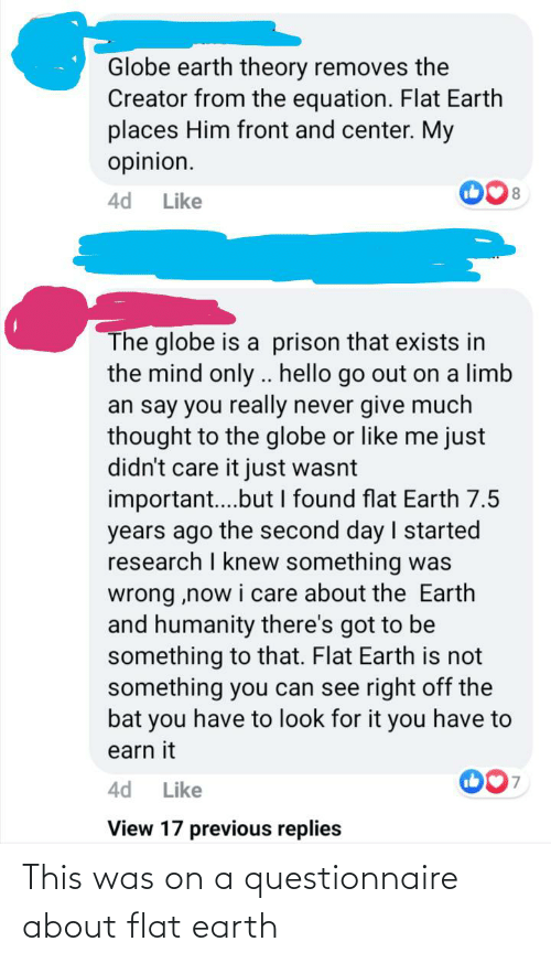 Flat Earth: This was on a questionnaire about flat earth