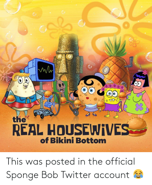 posted: This was posted in the official Sponge Bob Twitter account 😂