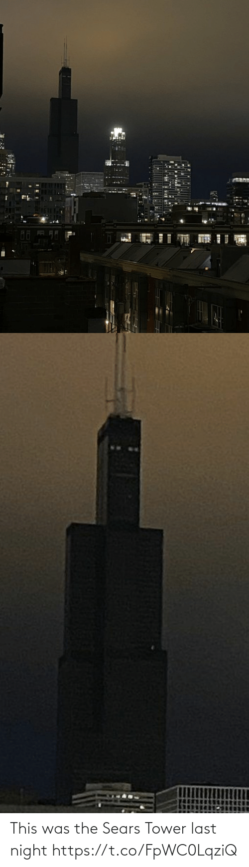 night: This was the Sears Tower last night https://t.co/FpWC0LqziQ