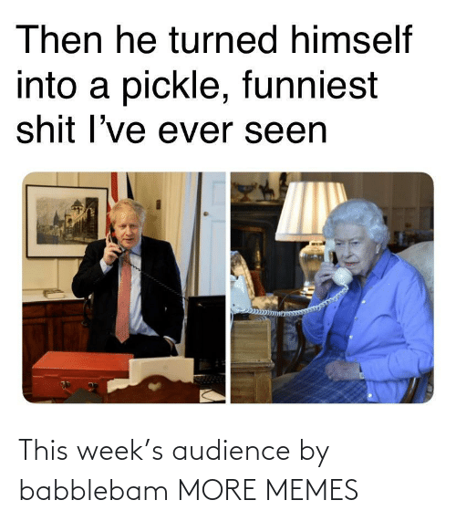 audience: This week's audience by babblebam MORE MEMES