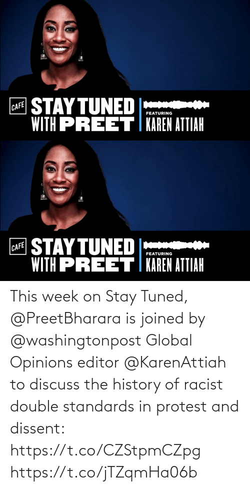 opinions: This week on Stay Tuned, @PreetBharara is joined by @washingtonpost Global Opinions editor @KarenAttiah to discuss the history of racist double standards in protest and dissent: https://t.co/CZStpmCZpg https://t.co/jTZqmHa06b