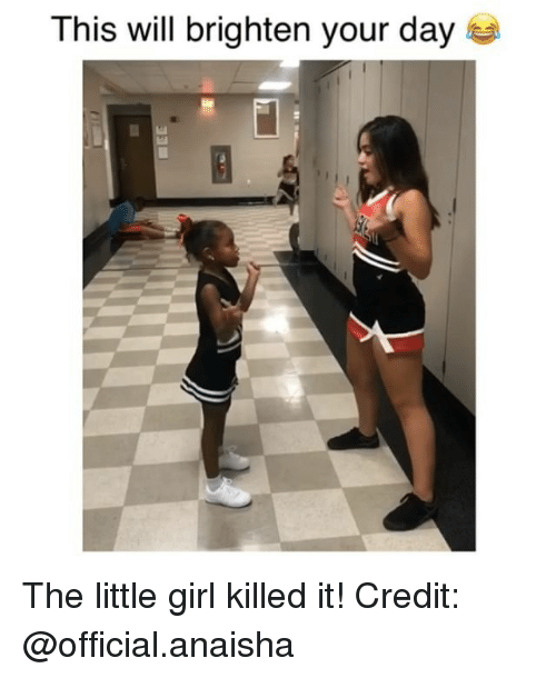 Killed It: This will brighten your day The little girl killed it! Credit: @official.anaisha