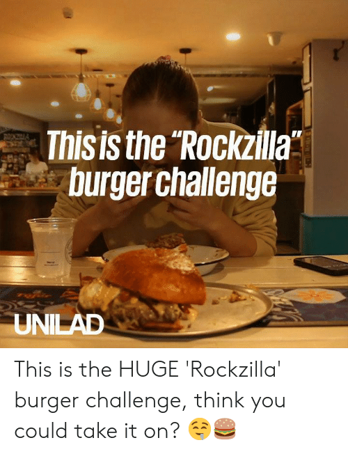 "Dank, 🤖, and Burger: Thisis the Rockzilla""  burger challenge This is the HUGE 'Rockzilla' burger challenge, think you could take it on? 🤤🍔"