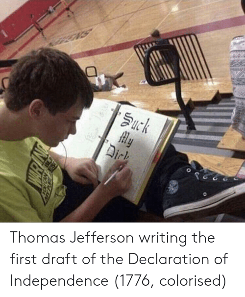 Thomas Jefferson, Declaration of Independence, and Thomas: Thomas Jefferson writing the first draft of the Declaration of Independence (1776, colorised)