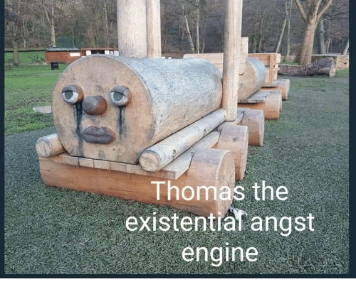 Nihilist, Thomas, and Engine: Thomas the.  existential angst  engine