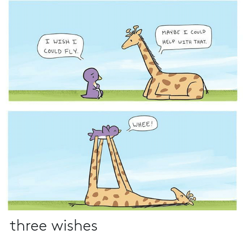 snap: THREE WISHES  I WISH MY DOG  I SHALL GRANT YOU  COULD TALK.  THREE WISHES.  HEY BUDDY,  DONE.  YOU'VE GOT  TWO WISHES!  SNAP,  #12  HEY BUDDY  COMICS  Oft three wishes