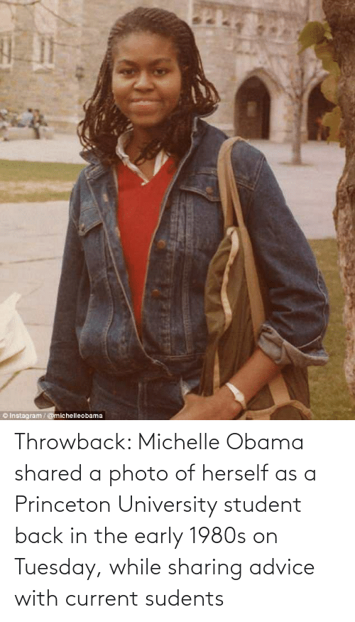 Herself: Throwback: Michelle Obama shared a photo of herself as a Princeton University student back in the early 1980s on Tuesday, while sharing advice with current sudents