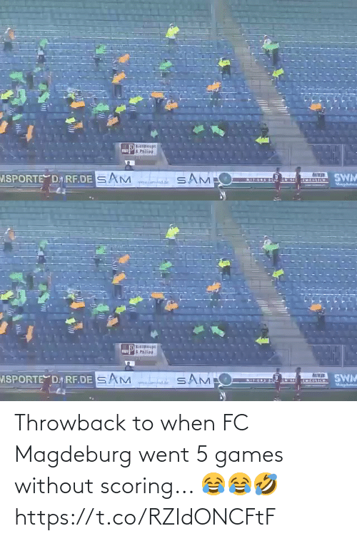 Https: Throwback to when FC Magdeburg went 5 games without scoring... 😂😂🤣 https://t.co/RZIdONCFtF