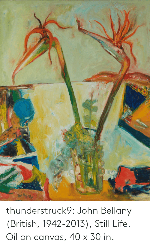 Canvas: thunderstruck9:  John Bellany (British, 1942-2013), Still Life. Oil on canvas, 40 x 30 in.