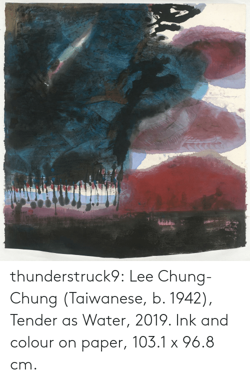Colour: thunderstruck9:  Lee Chung-Chung (Taiwanese, b. 1942), Tender as Water, 2019. Ink and colour on paper, 103.1 x 96.8 cm.