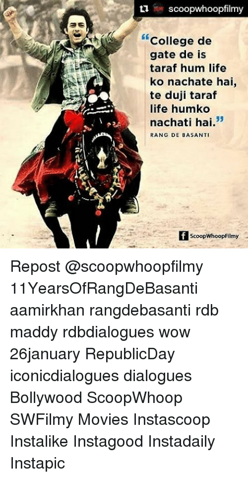 dialogues: ti scoopwhoopfilmy  College de  gate de is  taraf hum life  ko nachate hai,  te duji taraf  life humko  53  nachati hai  RANG DE BASANTI  ScoopWhoopFilmy Repost @scoopwhoopfilmy 11YearsOfRangDeBasanti aamirkhan rangdebasanti rdb maddy rdbdialogues wow 26january RepublicDay iconicdialogues dialogues Bollywood ScoopWhoop SWFilmy Movies Instascoop Instalike Instagood Instadaily Instapic