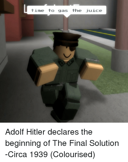 Juice, Hitler, and Time: time to gas the juice Adolf Hitler declares the beginning of The Final Solution -Circa 1939 (Colourised)