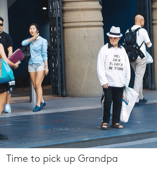 Time: Time to pick up Grandpa