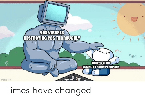 Changed: Times have changed