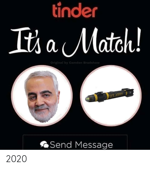Army: tinder  It's a Match!  Original by Camden Bradshaw  1US. ARMY  Send Message 2020