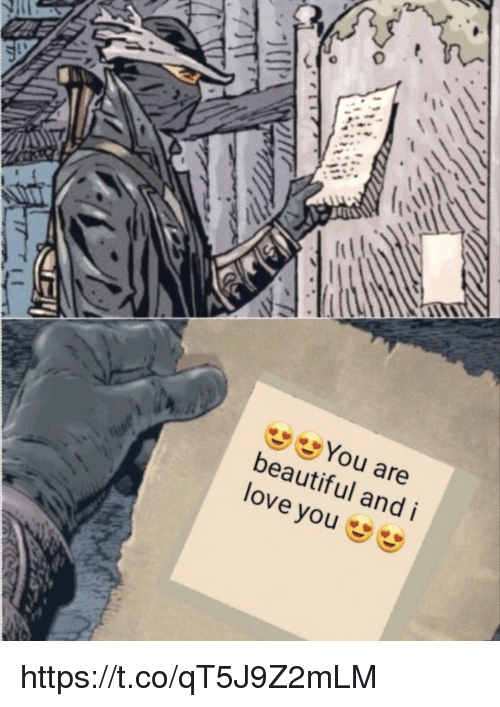 Beautiful, Love, and Memes: tl  You are  beautiful and i  love you https://t.co/qT5J9Z2mLM