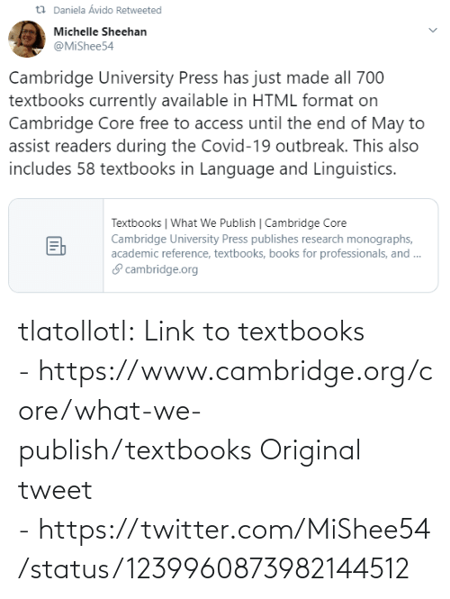 tweet: tlatollotl:  Link to textbooks - https://www.cambridge.org/core/what-we-publish/textbooks Original tweet - https://twitter.com/MiShee54/status/1239960873982144512