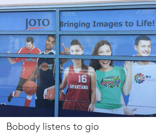Life, Soccer, and American: TM  JOTO  Bringing Images to Life!  MEN'S SOCCER  ETHOUSAND OAKS  NCERS  E7:  16  BIG  BASKETBAL  TOURNAMEN  KOHLS  AMERICAN CUP  USVBUTH  SUCCER  SPARTANS Bobody listens to gio