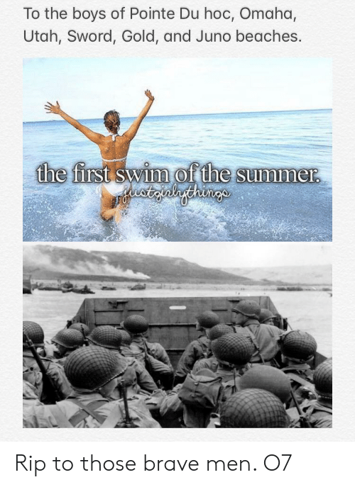 Summer, Brave, and History: To the boys of Pointe Du hoc, Omaha,  Utah, Sword, Gold, and Juno beaches.  the first swim of the summer.  eatgalgehings Rip to those brave men. O7