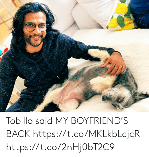 Boyfriend: Tobillo said MY BOYFRIEND'S BACK https://t.co/MKLkbLcjcR https://t.co/2nHj0bT2C9