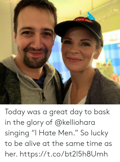 """Alive, Memes, and Singing: Today was a great day to bask in the glory of @kelliohara singing  """"I Hate Men."""" So lucky to be alive at the same time as her. https://t.co/bt2l5h8Umh"""