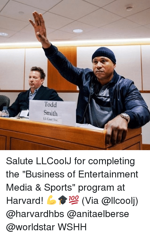 """Memes, Sports, and Worldstar: Todd  LL. Cool J In Salute LLCoolJ for completing the """"Business of Entertainment Media & Sports"""" program at Harvard! 💪🎓💯 (Via @llcoolj) @harvardhbs @anitaelberse @worldstar WSHH"""