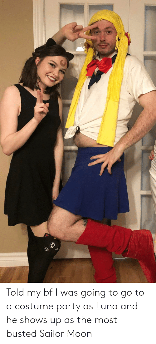 Party, Sailor Moon, and Moon: Told my bf I was going to go to a costume party as Luna and he shows up as the most busted Sailor Moon