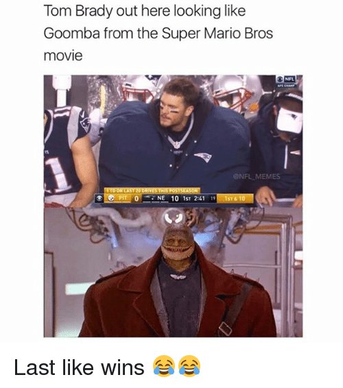 goomba: Tom Brady out here looking like  Goomba from the Super Mario Bros  movie  ONFL  @NFL MEMES  NE 10 1ST 2.41  ST61 Last like wins 😂😂