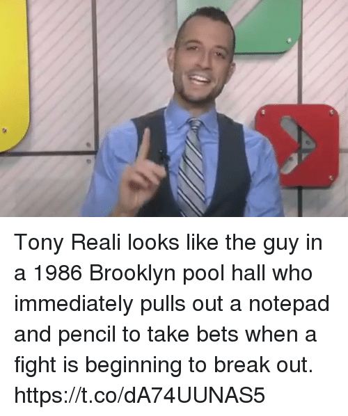 Sports, Brooklyn, and Break: Tony Reali looks like the guy in a 1986 Brooklyn pool hall who immediately pulls out a notepad and pencil to take bets when a fight is beginning to break out. https://t.co/dA74UUNAS5
