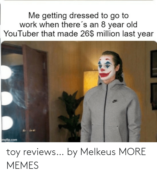 toy: toy reviews… by Melkeus MORE MEMES