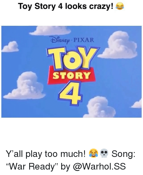 "Crazy, Funny, and Pixar: Toy Story 4 looks crazy!  ISN PIXAR  ToY  4  STORY Y'all play too much! 😂💀 Song: ""War Ready"" by @Warhol.SS"