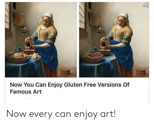Muse: tre  MUSE  Now You Can Enjoy Gluten Free Versions Of  Famous Art Now every can enjoy art!