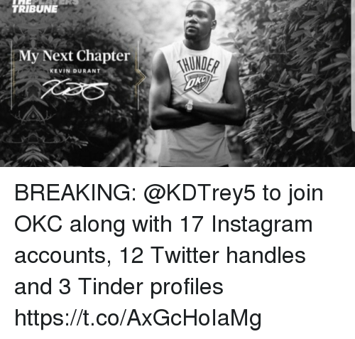 765c3a174090 TRIBUNE My Next Chapter KEVIN DURANT BREAKING to Join OKC Along With ...