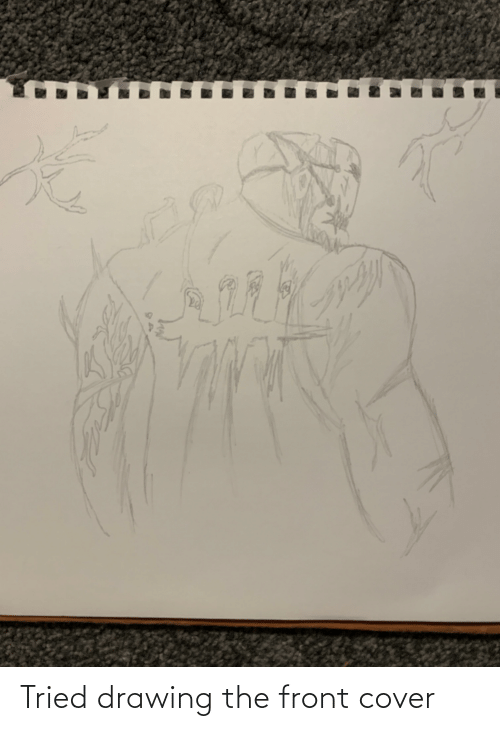 Front Cover: Tried drawing the front cover