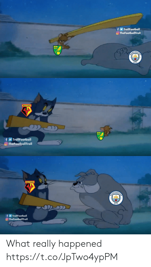 Really Happened: TrollFootball  O TheFootballTroll  BARCHERIE  CITY   WATFORD  f  O TheFootballTroll  TrollFootball   WATFORD  PARCHEATE  CITY  OD  fTrollFootball  TheFootballTroll What really happened https://t.co/JpTwo4ypPM