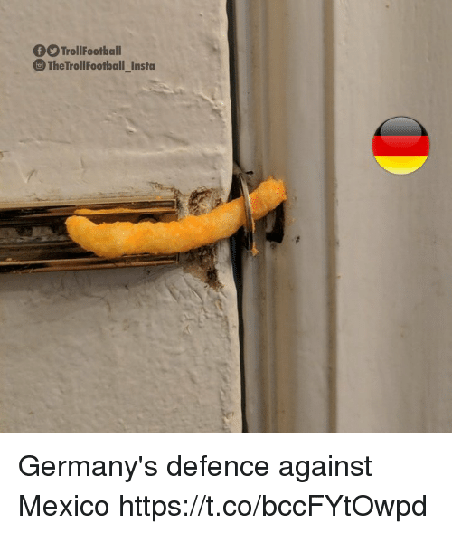 Memes, Mexico, and 🤖: TrollFootball  The TrollFootball Insta Germany's defence against Mexico https://t.co/bccFYtOwpd
