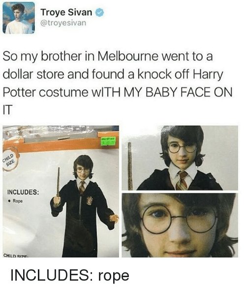 troyesivan: Troye Sivan  @troyesivan  So my brother in Melbourne went to a  dollar store and found a knock off Harry  Potter costume wlTH MY BABY FACE ON  IT  INCLUDES:  e Rope  CHILD SIZ INCLUDES: rope