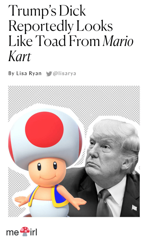 Trump's Dick Reportedly Looks Like Toad From Mario Kart by
