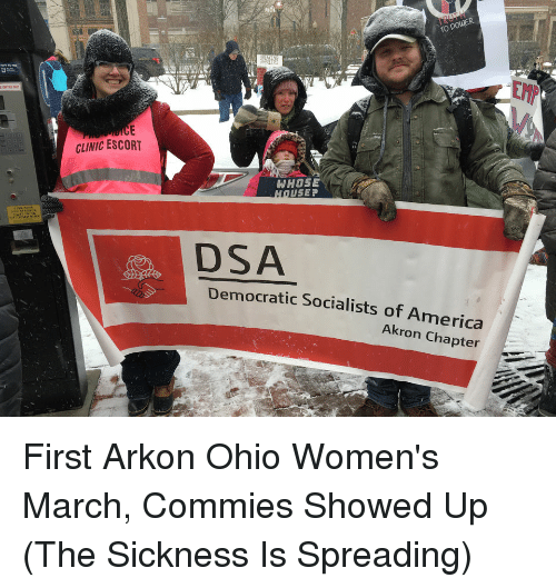 Democratic Socialists Of America: TRUTH  CLINIC ESCORT  USEP  DSA  Democratic Socialists of America  Akron Chapter