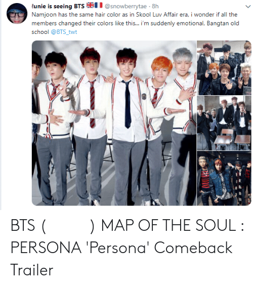 """School, Hair, and Old: tullinin ii nliitg t311% #"""" @snowberytae-W'  Namjoon has  members changed their colors like this... 'm suddenly emotional, Bangtan old  school @BTS_twt  tho si nic, hair color iIN İn Skool IIN Ai iaircra, i wonder if all i:he BTS (방탄소년단) MAP OF THE SOUL : PERSONA 'Persona' Comeback Trailer"""