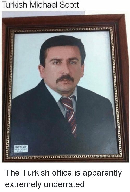 Michael Scott: Turkish Michael Scott  FOTO NIL The Turkish office is apparently extremely underrated