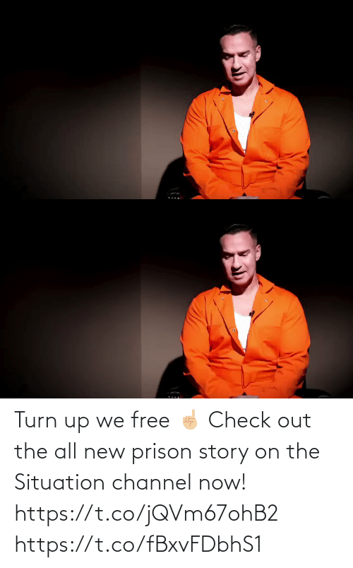 story: Turn up we free ☝🏼 Check out the all new prison story on the Situation channel now!   https://t.co/jQVm67ohB2 https://t.co/fBxvFDbhS1
